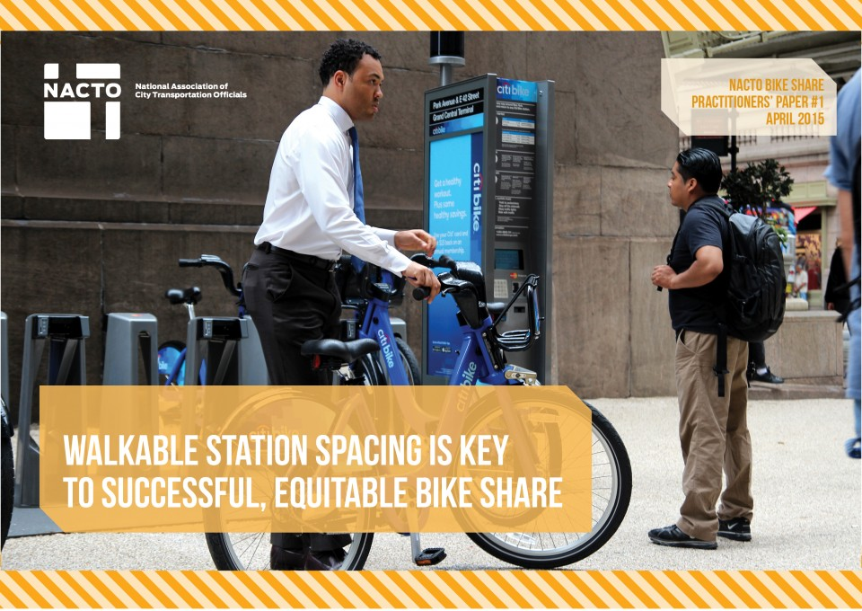 NACTO_Walkable Station Spacing Is Key For Bike Share