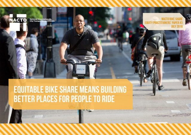 Equitable Bike Share Means Building Better Places to Ride