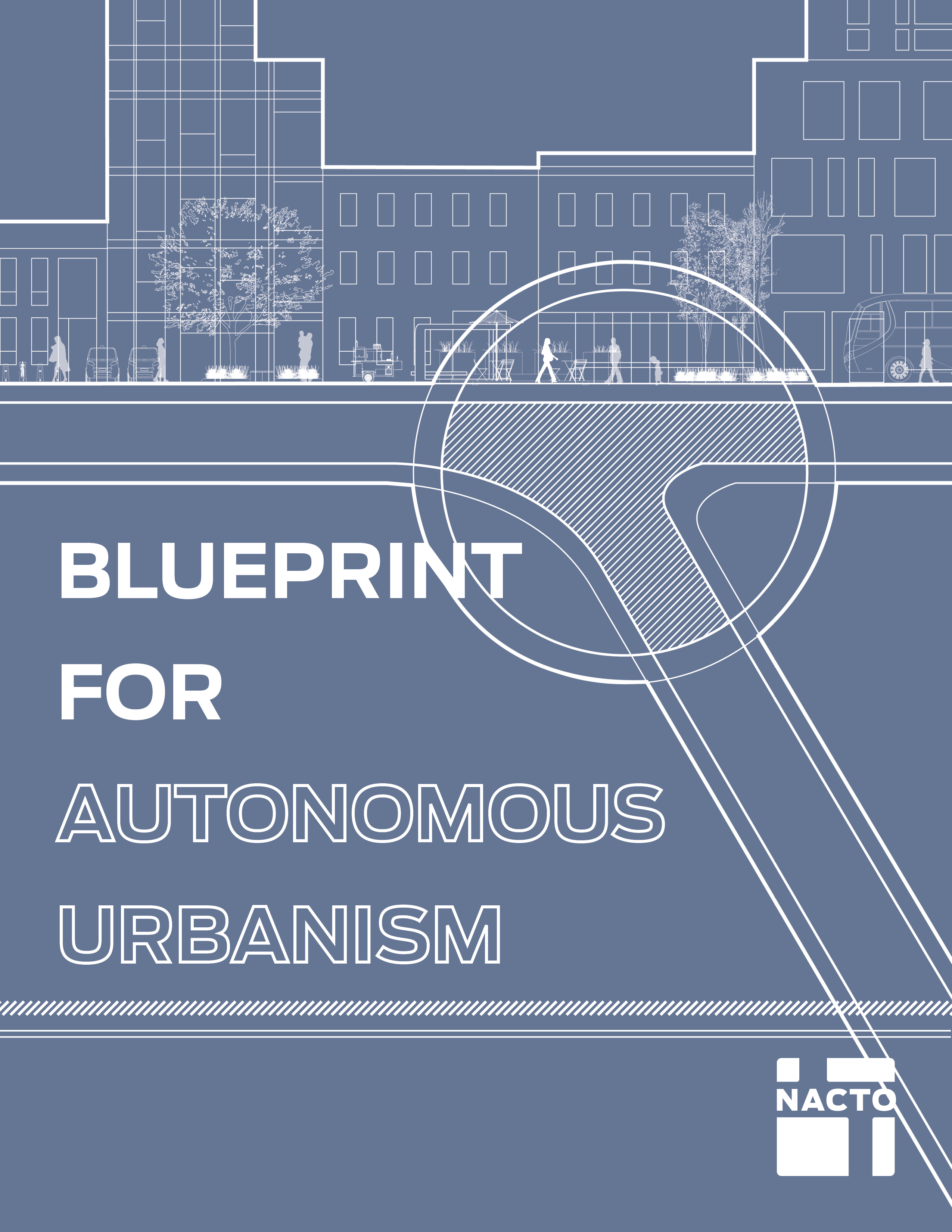 Blueprint for autonomous urbanism national association of city blueprint for autonomous urbanism national association of city transportation officials malvernweather Choice Image