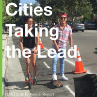 NACTO in 2018: Cities Taking the Lead
