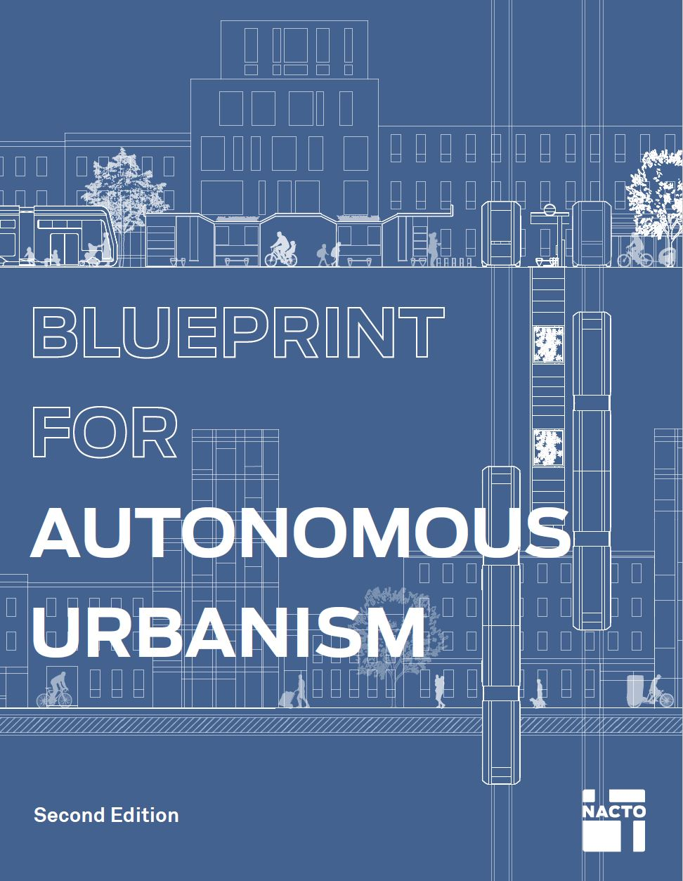 Blueprint for Autonomous Urbanism: Second Edition | National Association of City Transportation Officials