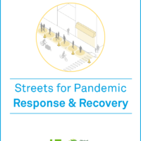 NACTO Releases Streets for Pandemic Response and Recovery, Providing City Officials with New Resources in the Fight Against the COVID-19 Crisis