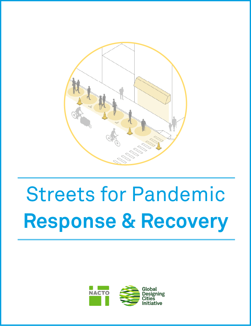 NACTO Streets for Pandemic Response and Recovery Cover