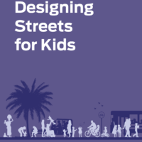 NACTO'S Global Designing Cities Initiative Releases Designing Streets for Kids