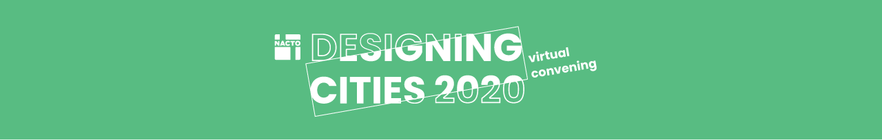 Designing Cities 2020: Virtual Convening
