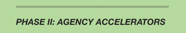 Agency Accelerators