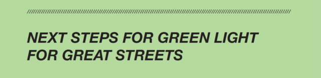 Next Steps for Green Light for Great Streets