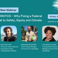 The 'Notorious' MUTCD – Why Fixing a Federal Manual is Critical to Safety, Equity and Climate