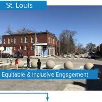 Equitable & Inclusive Engagement, St. Louis